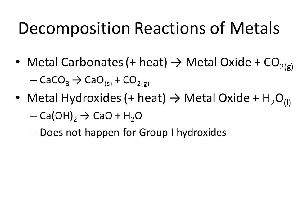 Decomposition Reactions of Metals