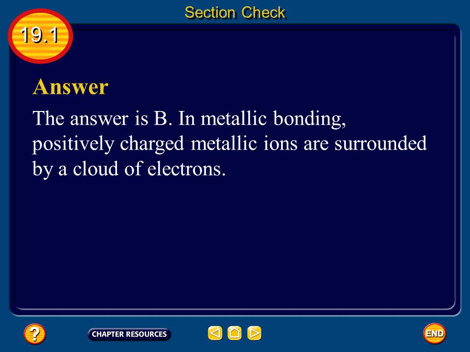 Section Check 19.1. Answer. The answer is B.