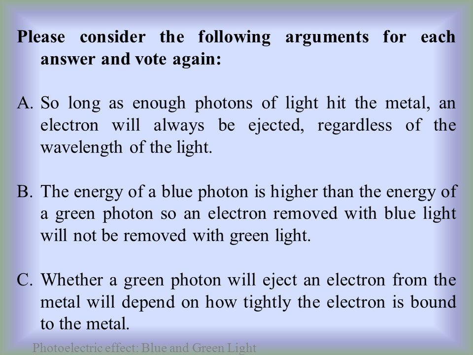 Photoelectric effect: Blue and Green Light