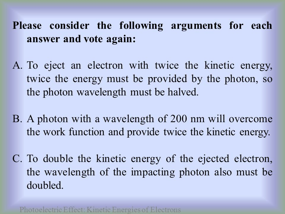 Photoelectric Effect: Kinetic Energies of Electrons