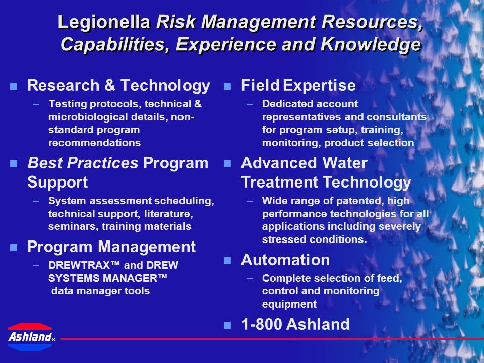 Legionella Risk Management Resources, Capabilities, Experience and Knowledge