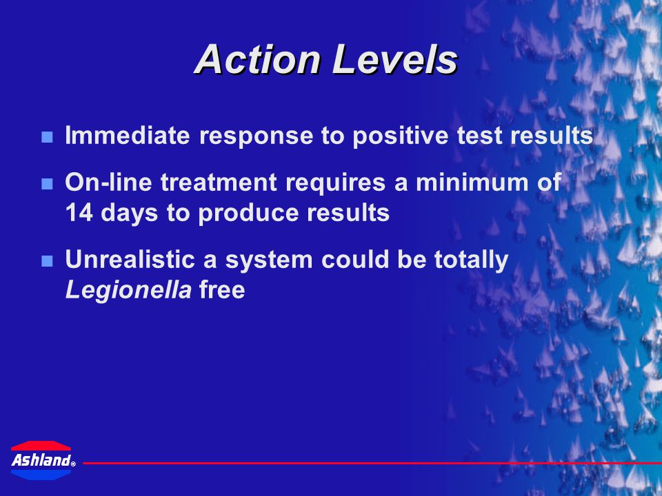 Action Levels Immediate response to positive test results
