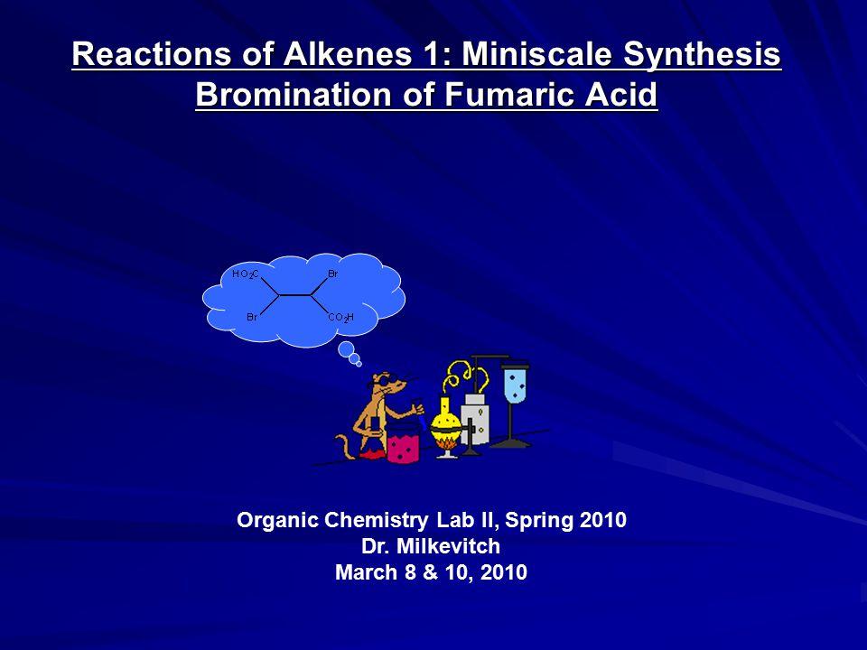 Organic Chemistry Lab II, Spring 2010