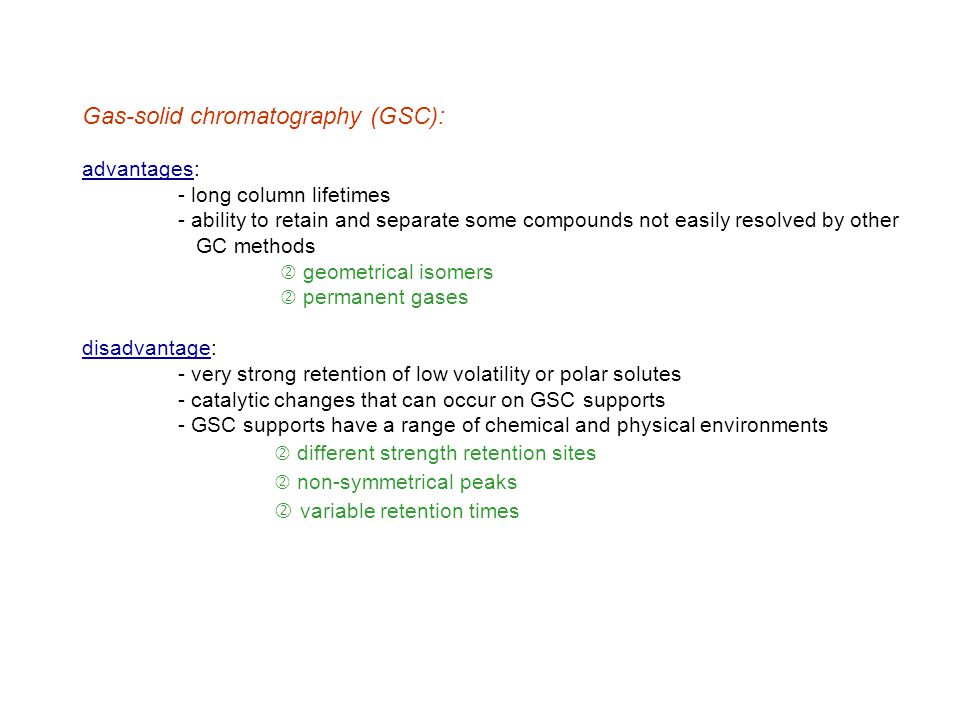 Gas-solid chromatography (GSC):