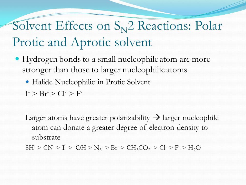 Solvent Effects on SN2 Reactions: Polar Protic and Aprotic solvent