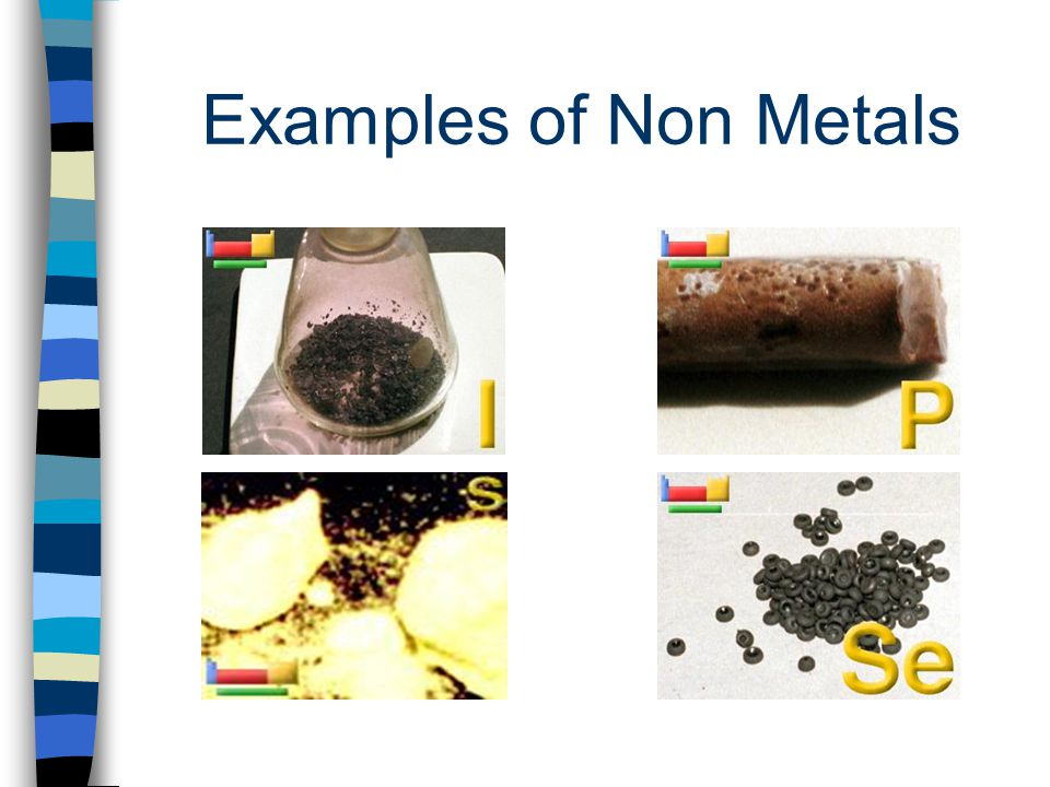 Examples of Non Metals