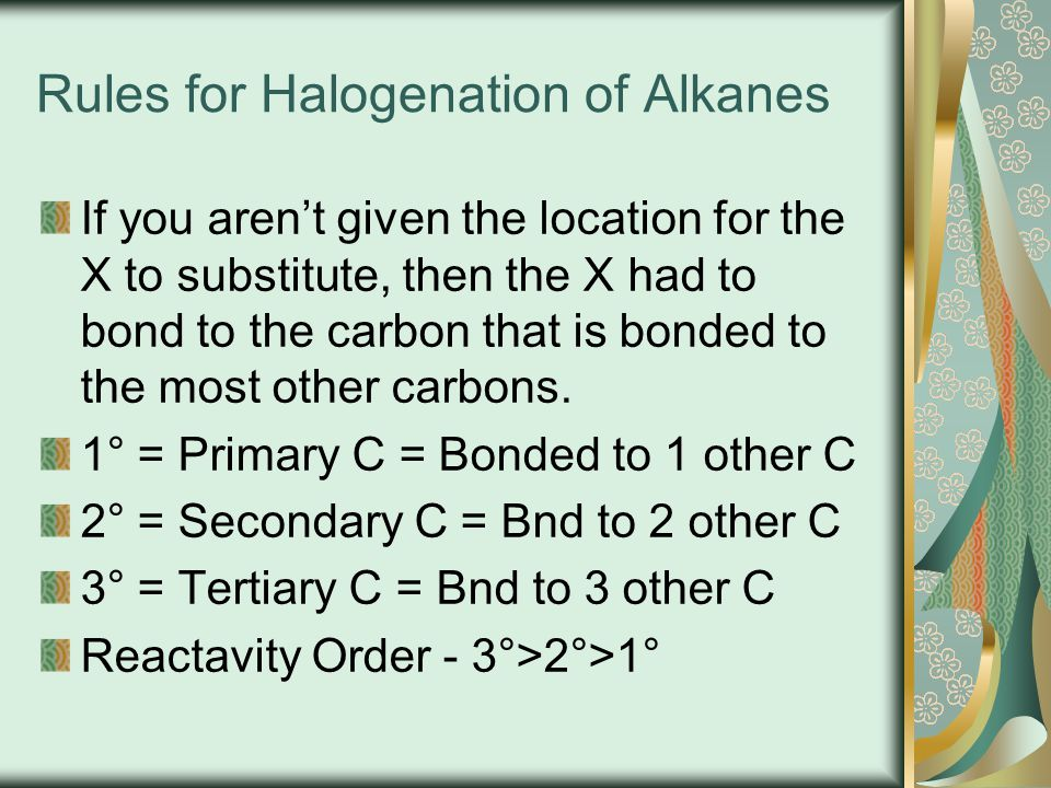 Rules for Halogenation of Alkanes