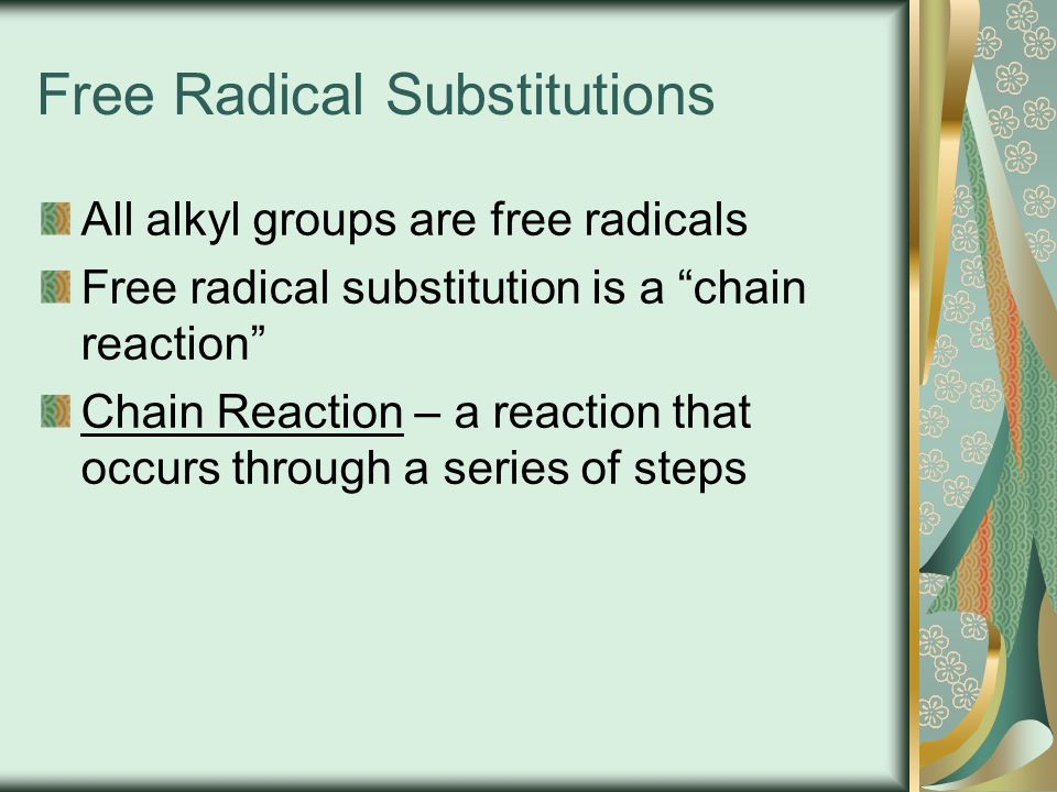 Free Radical Substitutions