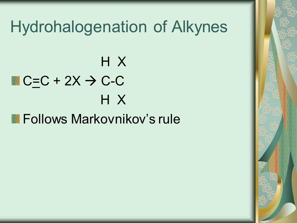 Hydrohalogenation of Alkynes