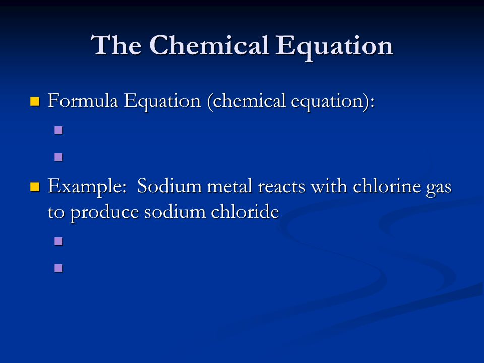 The Chemical Equation Formula Equation (chemical equation):