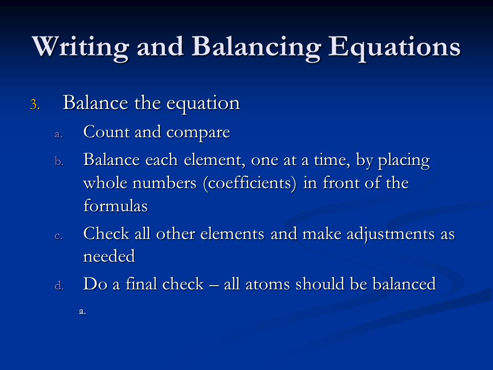 Writing and Balancing Equations
