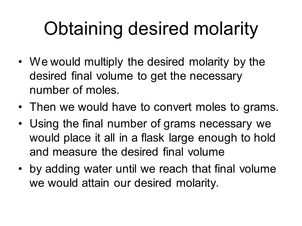 Obtaining desired molarity