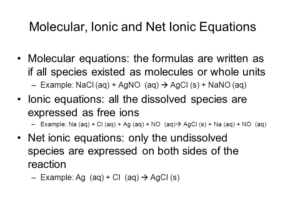 Molecular, Ionic and Net Ionic Equations