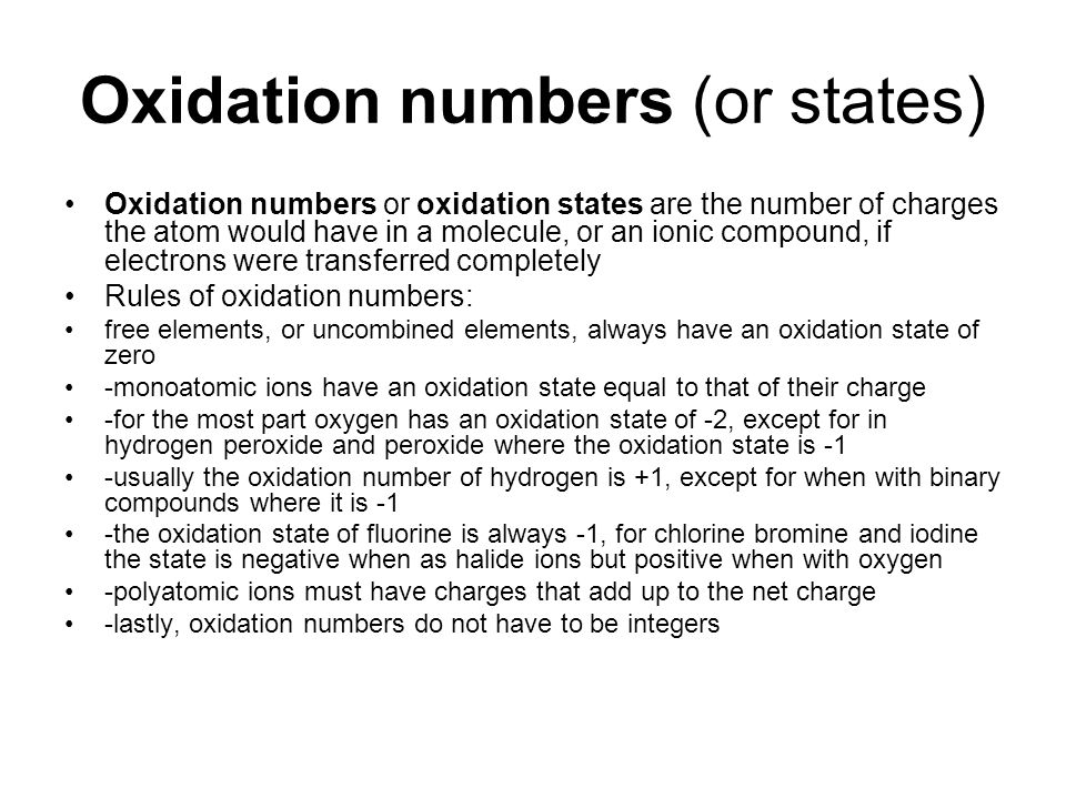 Oxidation numbers (or states)