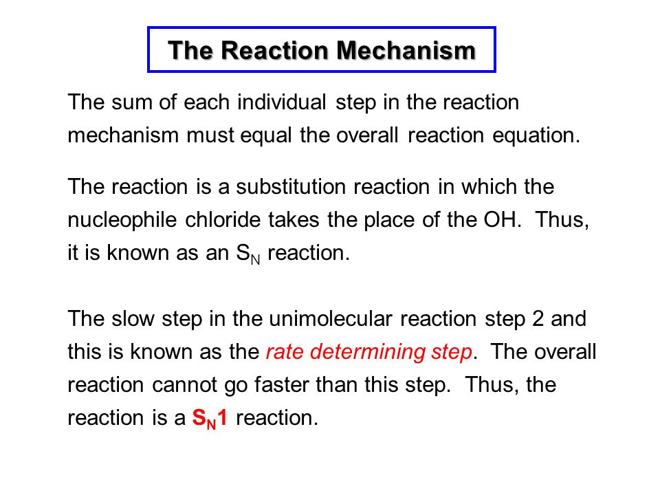 The Reaction Mechanism