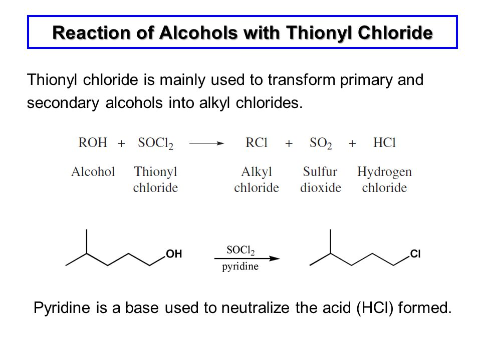 Reaction of Alcohols with Thionyl Chloride