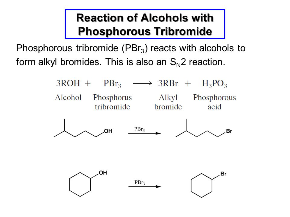 Reaction of Alcohols with Phosphorous Tribromide
