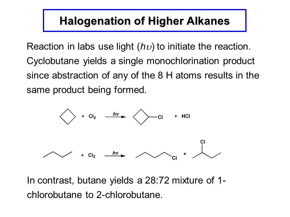 Halogenation of Higher Alkanes