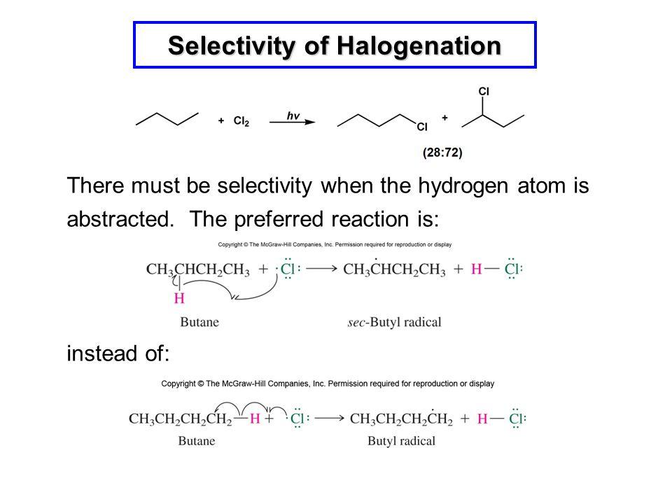 Selectivity of Halogenation