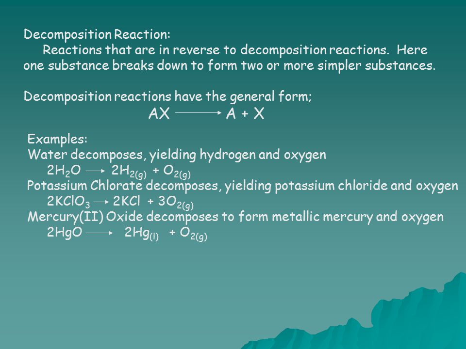Decomposition Reaction: