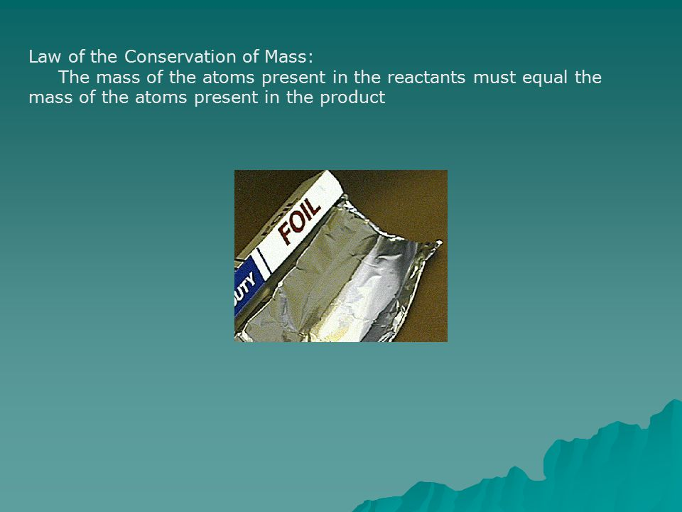 Law of the Conservation of Mass: