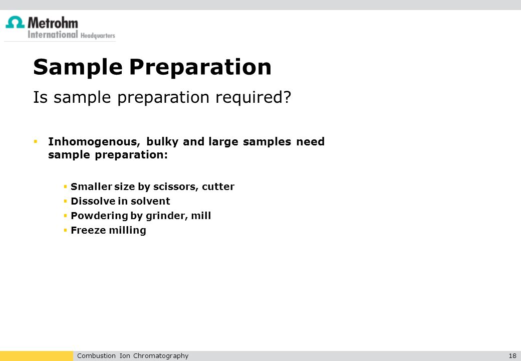 Sample Preparation Is sample preparation required