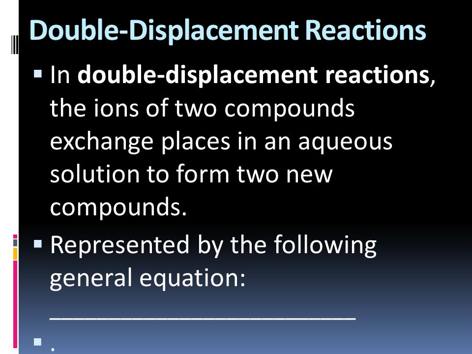 Double-Displacement Reactions