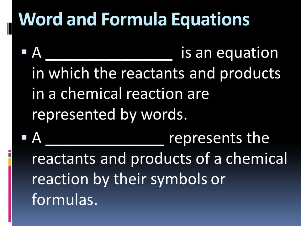 Word and Formula Equations