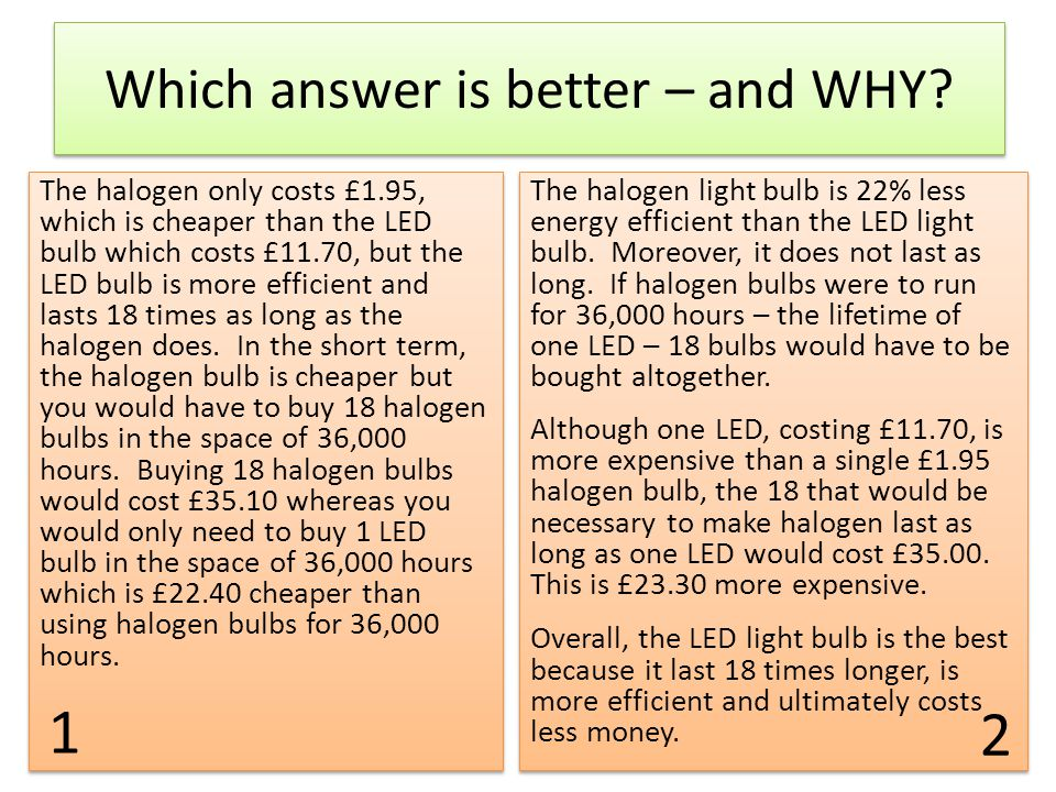 Which answer is better – and WHY
