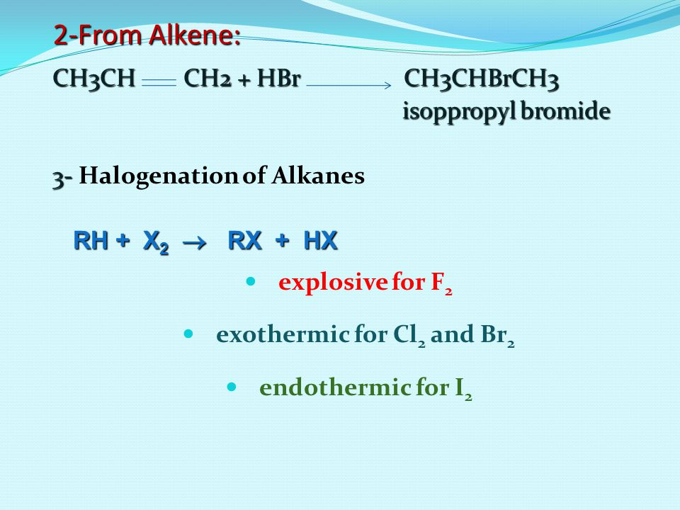 exothermic for Cl2 and Br2
