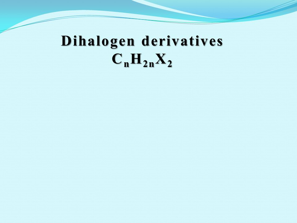 Dihalogen derivatives