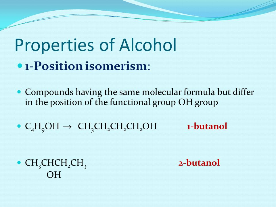 Properties of Alcohol 1-Position isomerism: