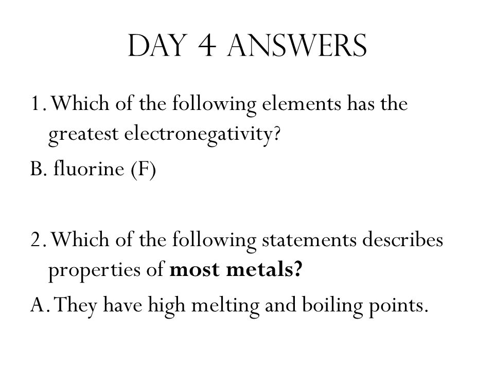 Day 4 answers