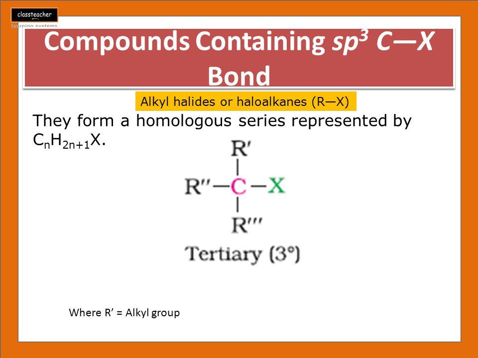 Compounds Containing sp3 C—X Bond