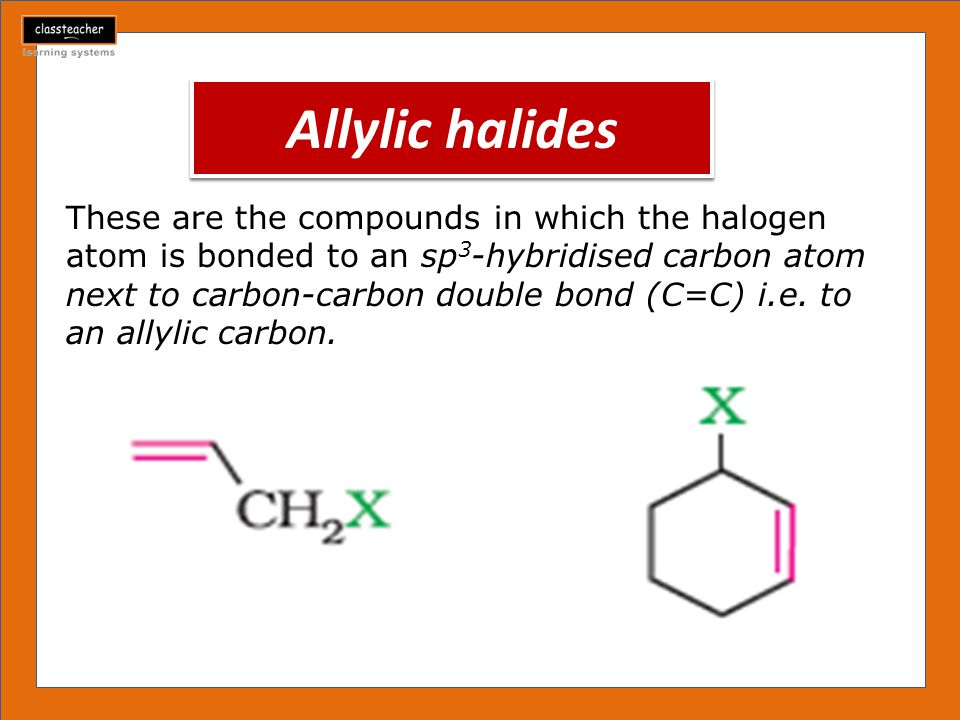 Allylic halides