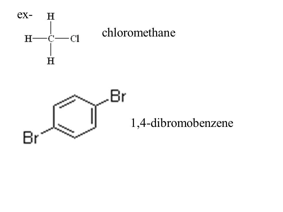 ex- chloromethane 1,4-dibromobenzene