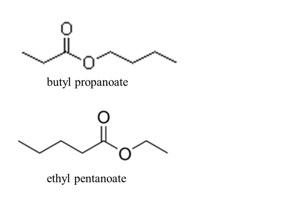 butyl propanoate ethyl pentanoate