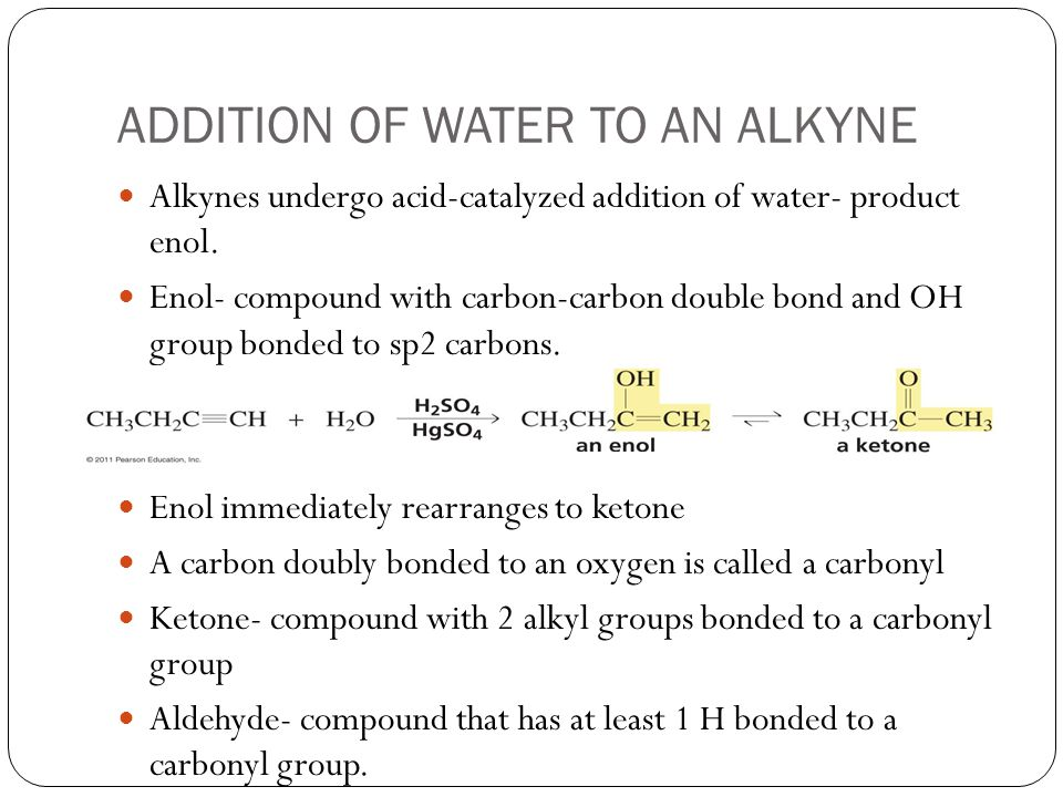 ADDITION OF WATER TO AN ALKYNE