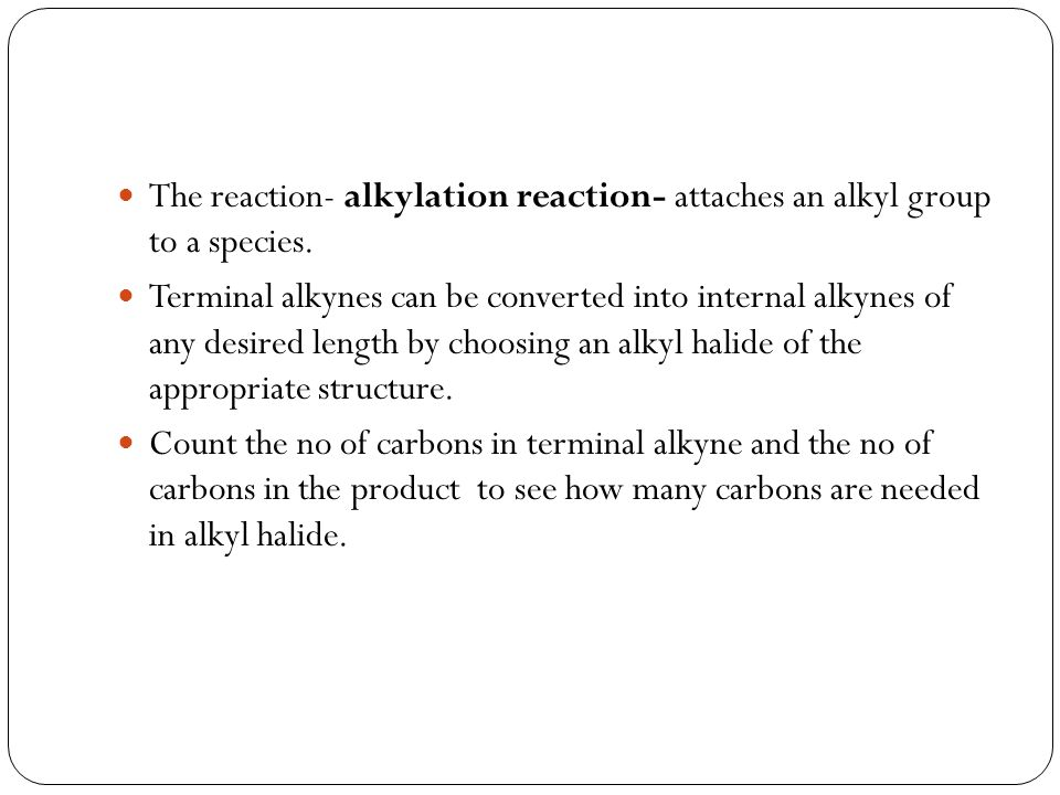 The reaction- alkylation reaction- attaches an alkyl group to a species.
