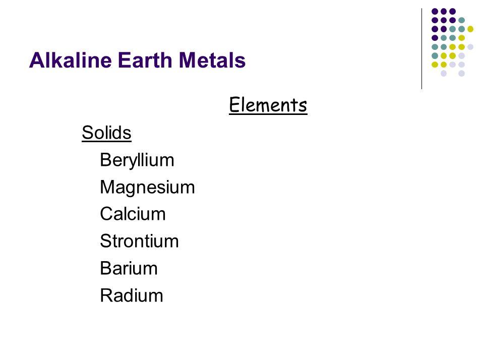 Alkaline Earth Metals Elements Solids Beryllium Magnesium Calcium