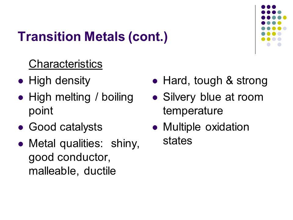 Transition Metals (cont.)