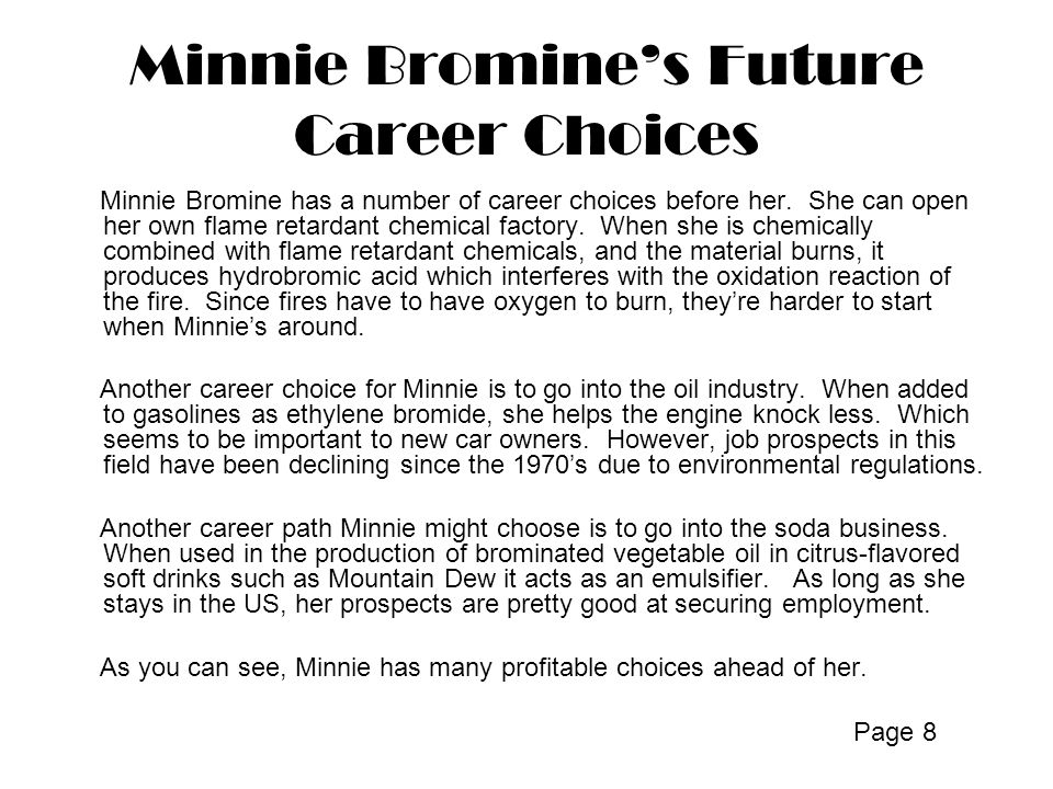 Minnie Bromine's Future Career Choices