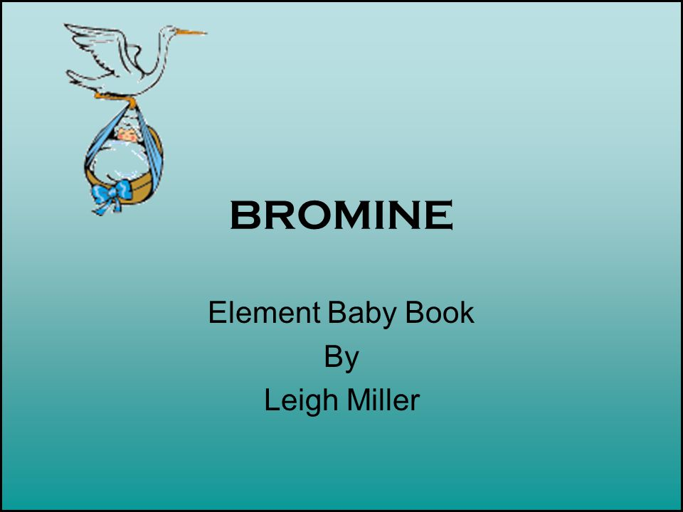 Element Baby Book By Leigh Miller