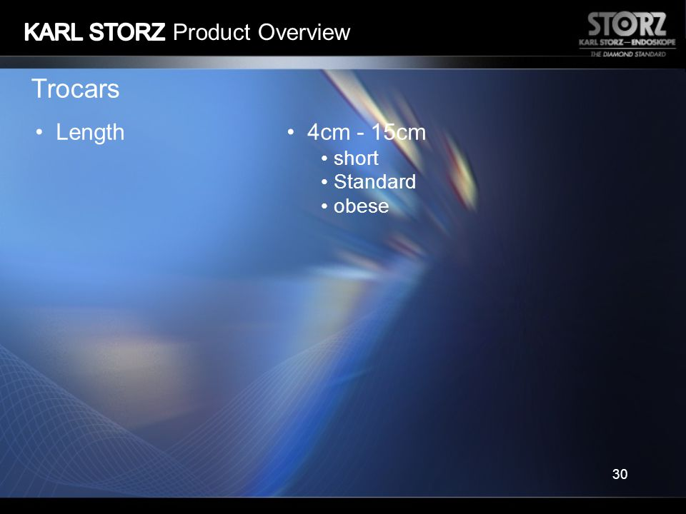 Trocars KARL STORZ Product Overview Length 4cm - 15cm short Standard