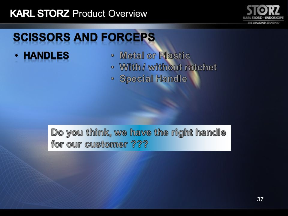 Scissors and Forceps KARL STORZ Product Overview Handles