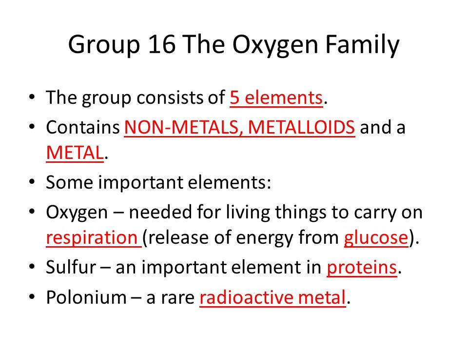 Group 16 The Oxygen Family