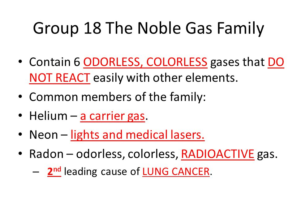 Group 18 The Noble Gas Family