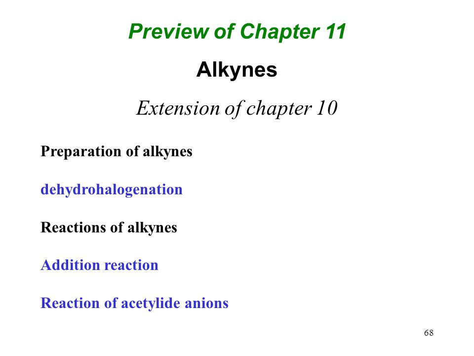 Preview of Chapter 11 Alkynes
