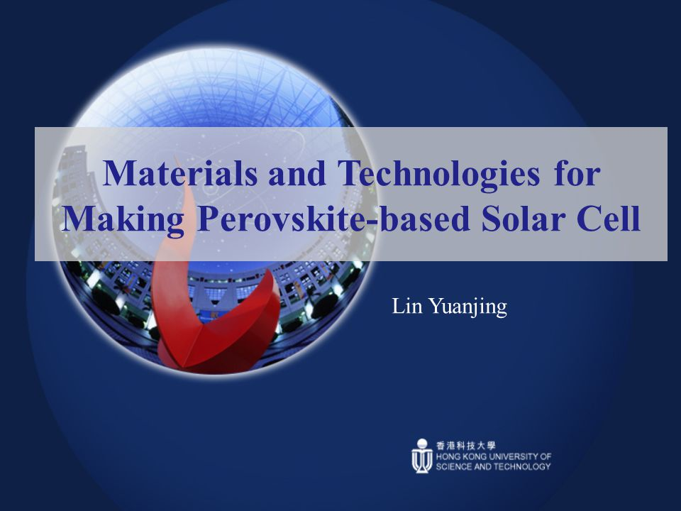 Materials and Technologies for Making Perovskite-based Solar Cell