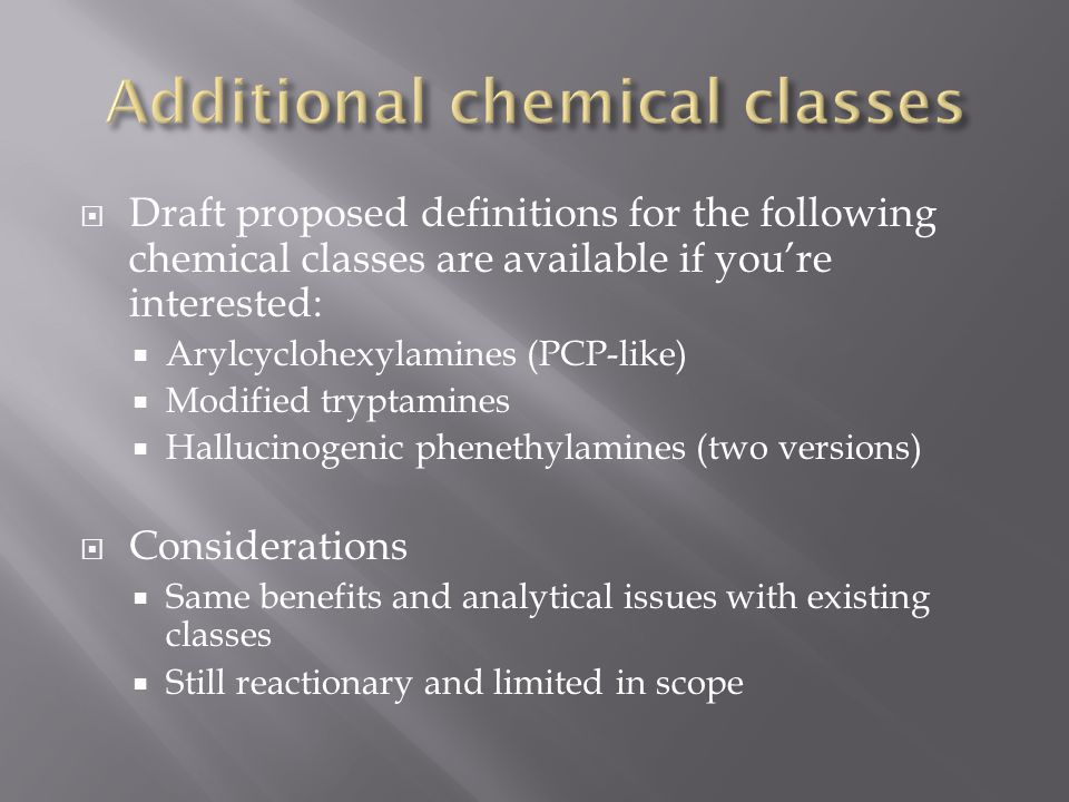 Additional chemical classes